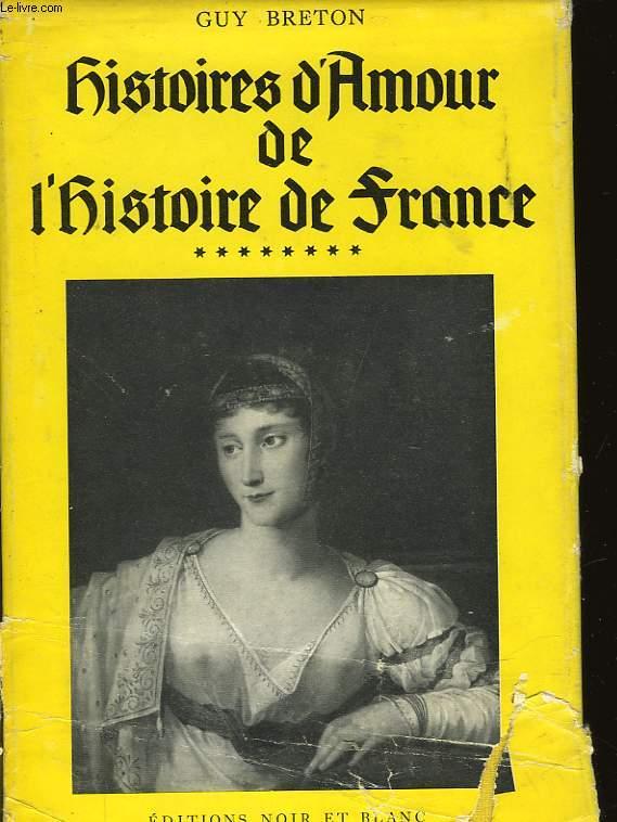 HISTOIRES D'AMOUR DE L'HISTOIRE DE FRANCE - TOME HUIT