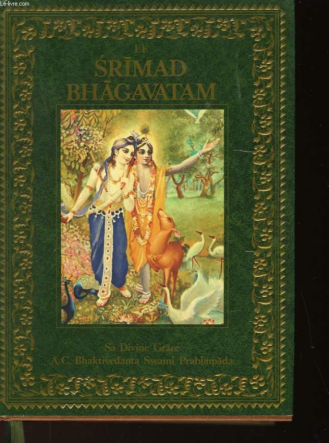 LE SRIMAD BHAGAVATAM - PREMIER CHANT - LA CREATION - PREMIERE PARTIE - CHAPITRES 1-9