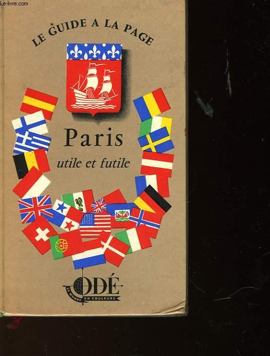 PARIS UTIL ET FUTILE