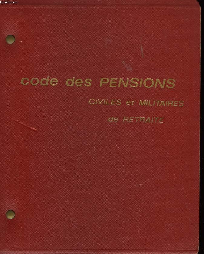 CODE DES PENSIONS CIVILES ET MILITAIRES DE RETRAITE