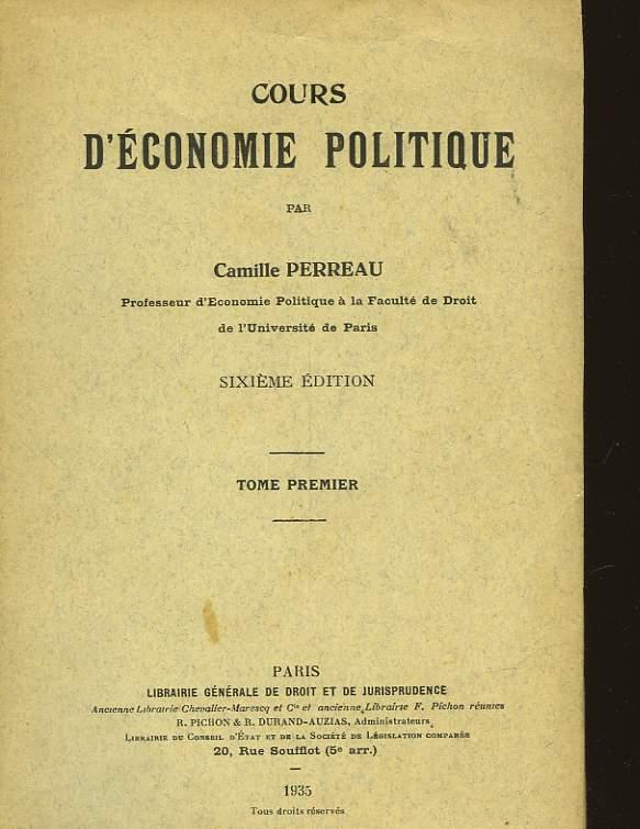 COURS D'ECONOMIE POLITIQUE - TOME PREMIER