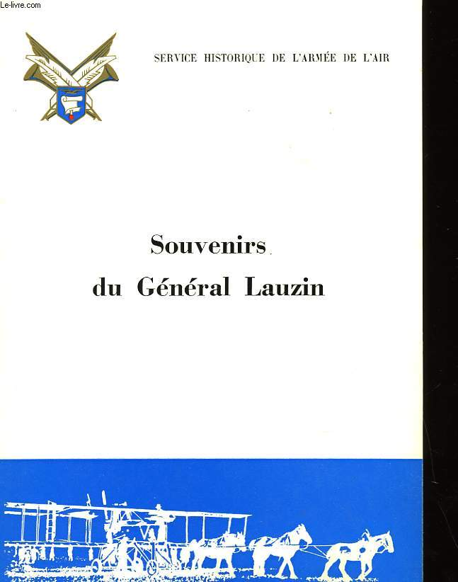 SOUVENIRS DU GENERAL LAUZIN
