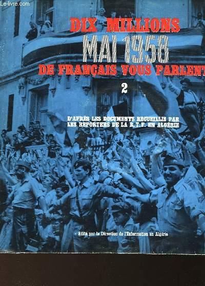 DIX MILLIONS DE FRANCAIS VOUS PARLENT... MAI 1958 - 1 ET 2
