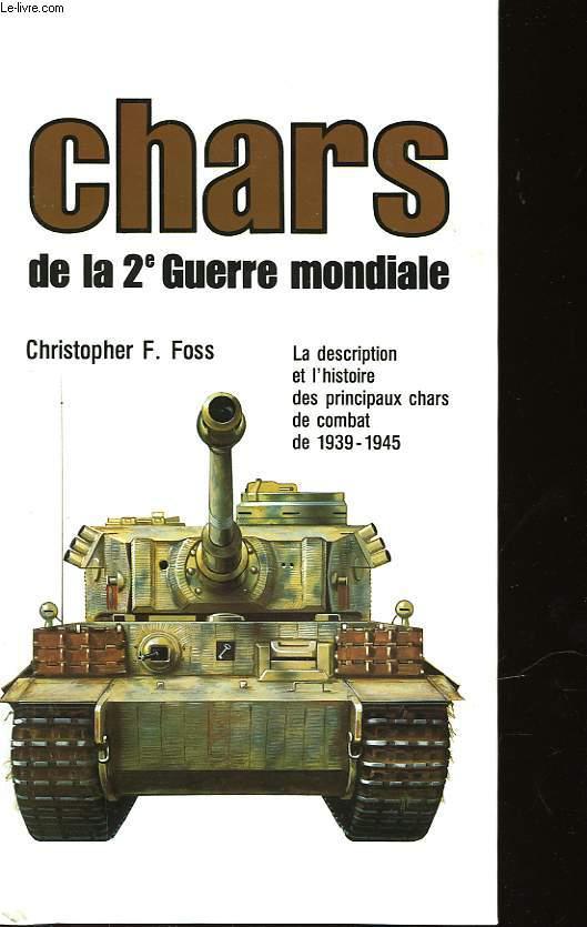 CHARS DE LA 2° GUERRE MONDIALE