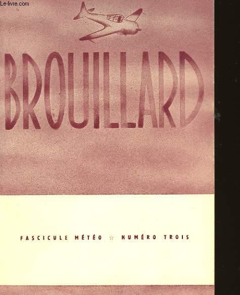 FASCICULE METEO - N°3 - BROUILLARD
