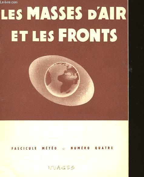 FASCICULE METEO - N°4 - LES MASES D'AIR ET LES FRONTS