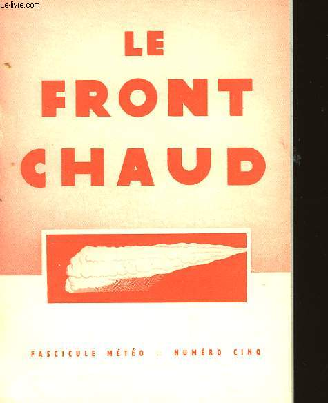 FASCICULE METEO - N°5 - LE FRONT CHAUD
