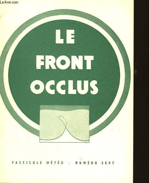 FASCICULE METEO - N°7 - LE FRONT OCCLUS