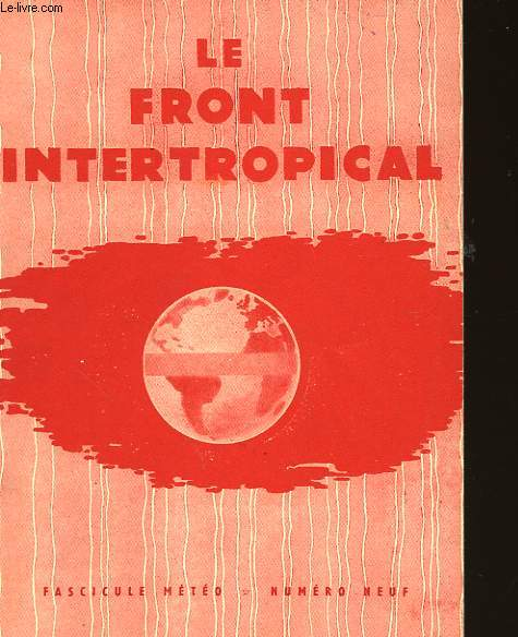 FASCICULE METEO - N°9 - LE FRONT INTERTROPICAL