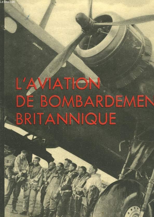 L'AVIATION DE BOMBARDEMENT BRITANIQUE