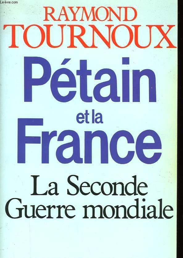 PETAIN ET LA FRANCE