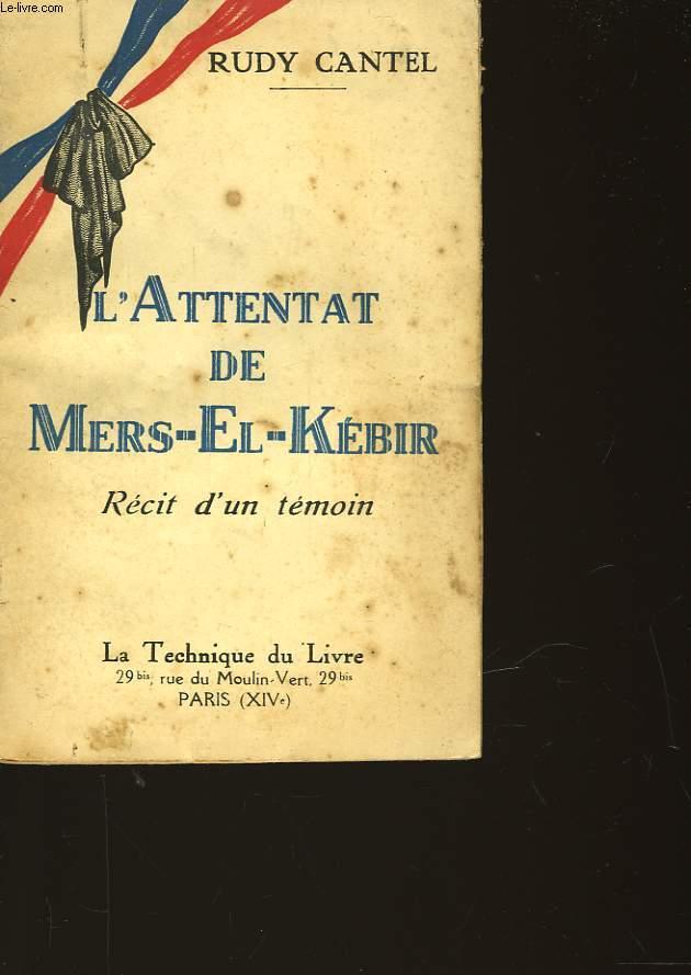 L'ATTENTAT DE MERS-EL- KEBIR