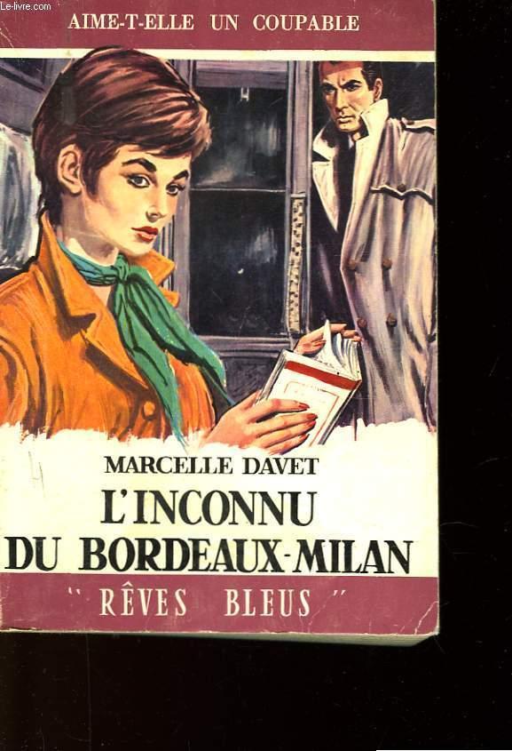 L'INCONNU DU BORDEAUX - MILAN