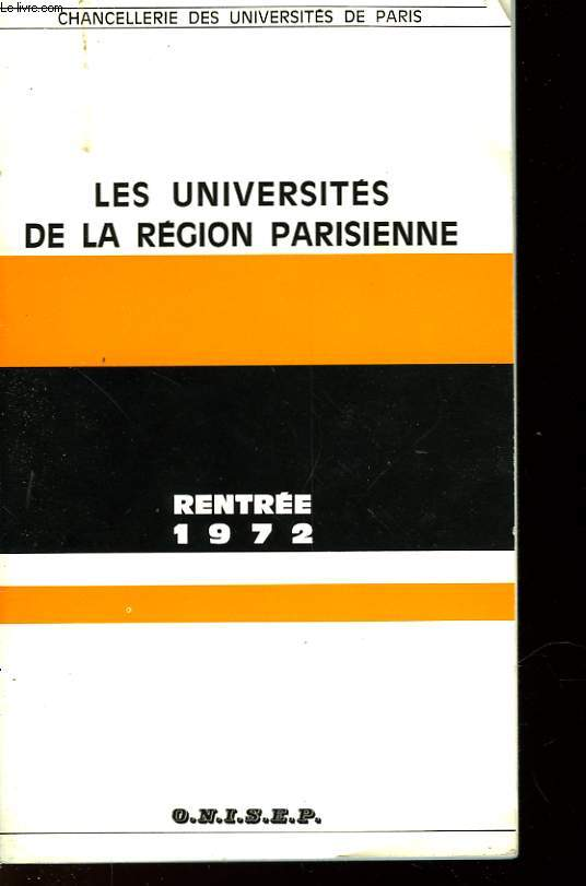 LES UNIVERSITES DE LA REGION PARISIENNE