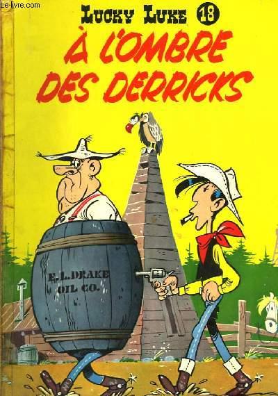 LUCKY LUKE N°18 - A L'OMBRE DES DERRICKS