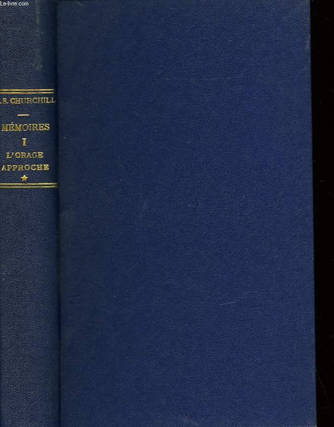 LA DEUXIEME GUERRE MONDIALE -  I - L'ORAGE APPROCHE - D'UNE GUERRE A L'AUTRE 1919-1939