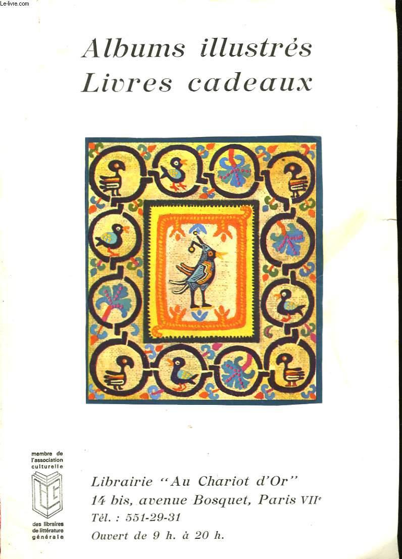 ALBUMS ILLUSTRE - LIVRES CADEAUX