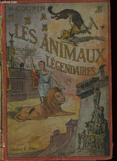 LES ANIMAUX LEGENDAIRES