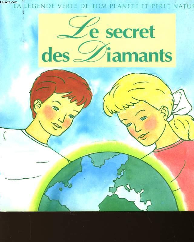 LE SECRET DES DIAMANTS