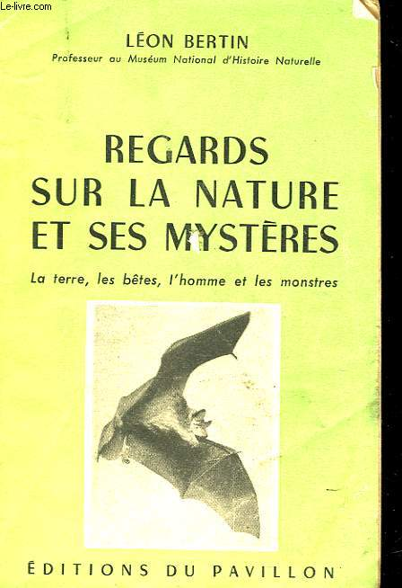 REGARDS SUR LA NATURE ET SES MYSTERES