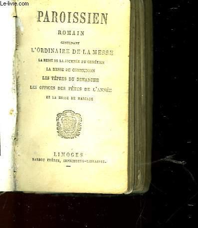 PAROISSIEN ROMAIN CONTENANT L'ORDINAIRE DE LA MESSE