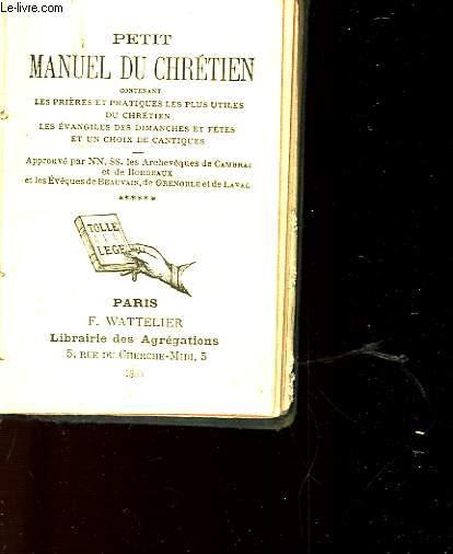 PETIT MANUEL DU CHRETIEN