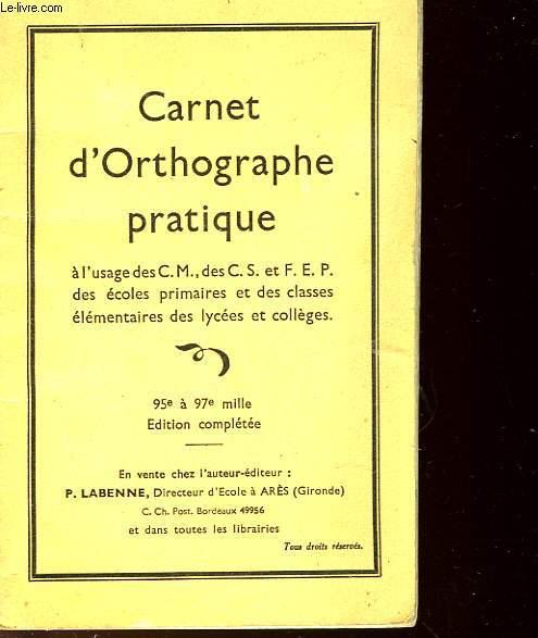 CARNET D'ORTHOGRAPHE PRATIQUE - POUR LES LACCES DE CM, CS, FEP