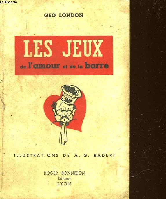 LES JEUX DE L'AMOUR ET DE LA BARRE