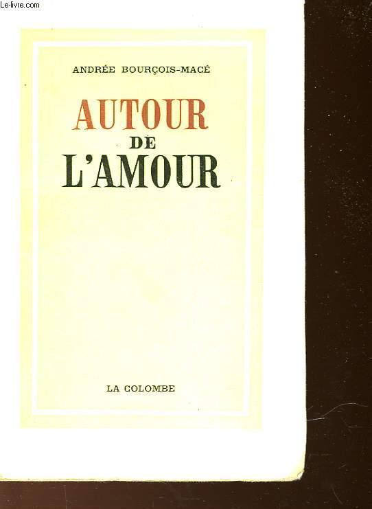 AUTOUR DE L'AMOUR