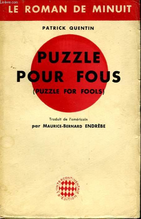 PUZZLE POUR FOUS - PUZZLE FOR FOOLS