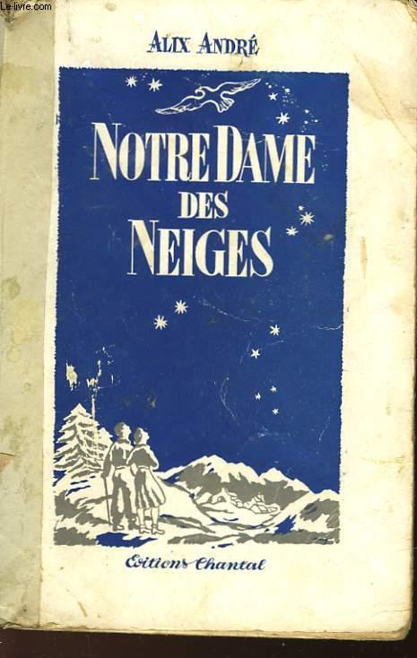NOTRE-DAME DES NEIGES