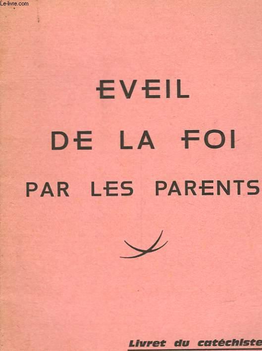 EVEIL DE LA FOI PAR LES PARENTS