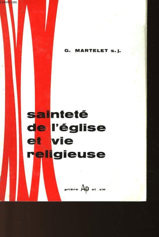 SAINTETE DE L'EGLISE ET VIE RELIGIEUSE