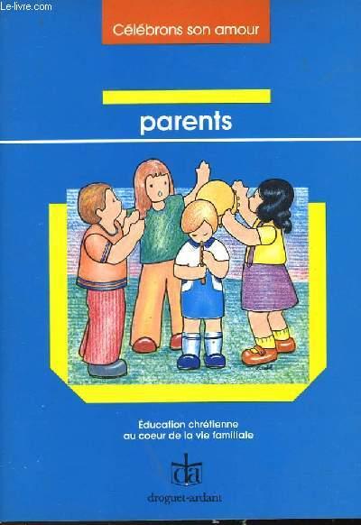 CELEBRONS SON AMOUR - DOCUMENT POUR LES PARENTS