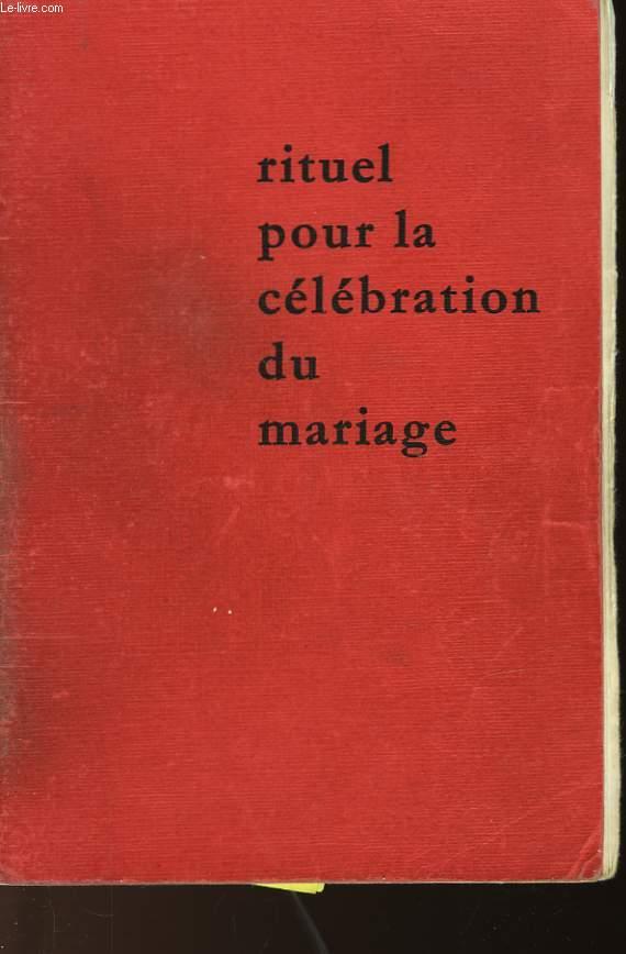 RITUEL POUR LA CELEBRATION DU MARIAGE