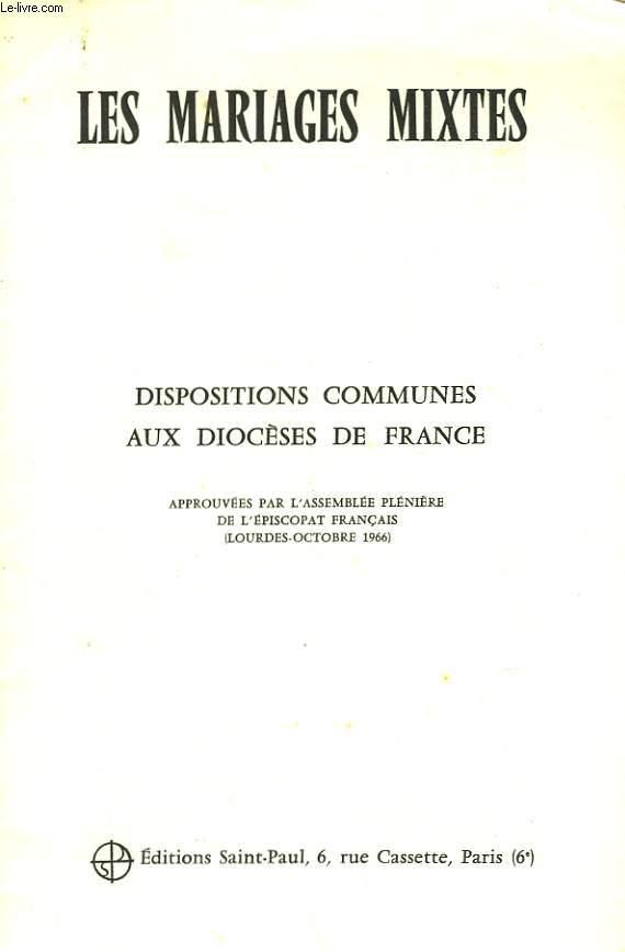LES MARIAGESMISTES - DISPOSITIONS COMMUNES AUX DIOCESES DE FRANCE