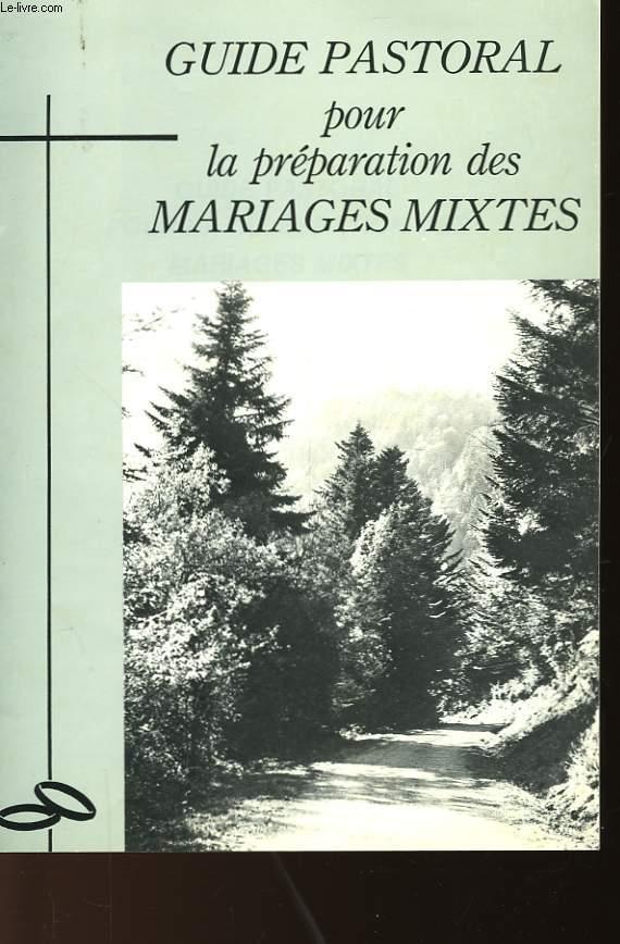 GUIDE PASTORAL POUR LA PREPARATION DES MARIAGES MIXTES