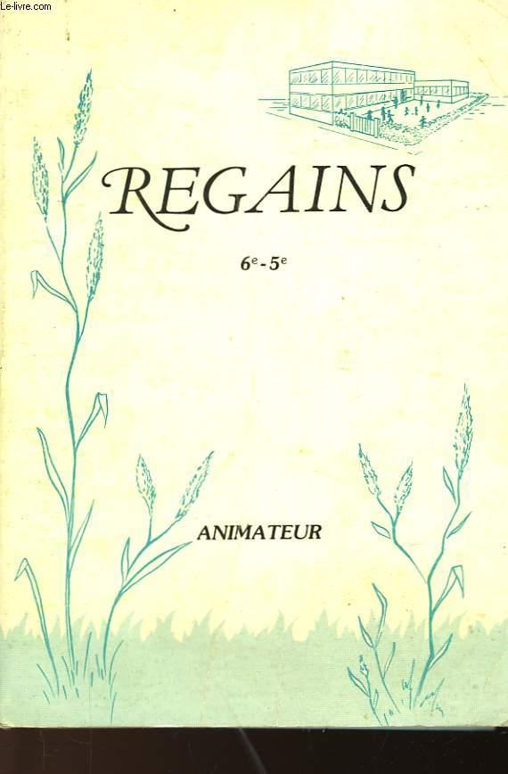 REGAINS - 6°-5° - ANIMATEUR