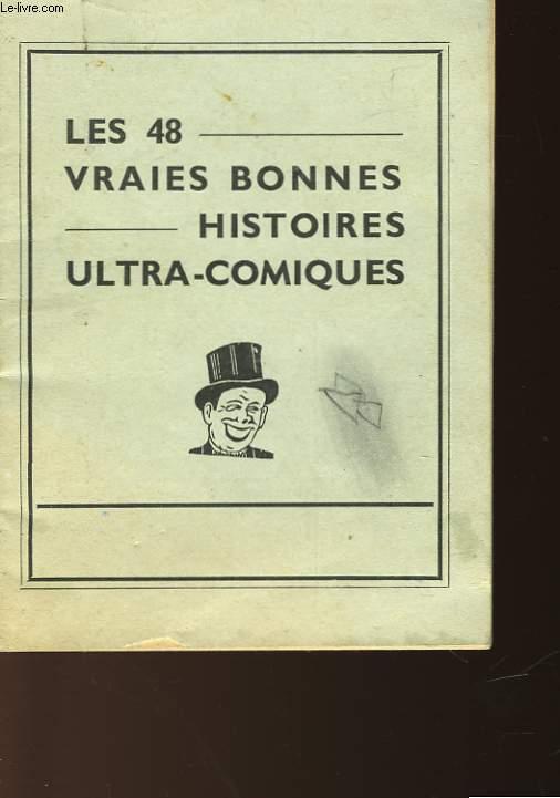LES 48 VRAIES BONNE HISTOIRES ULTRA-COMIQUES