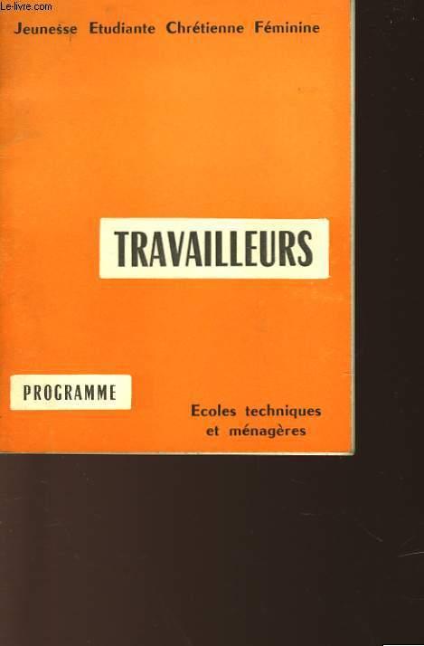 TRAVAILLEURS - ECOLES TECHNIQUES ET MANAGERES