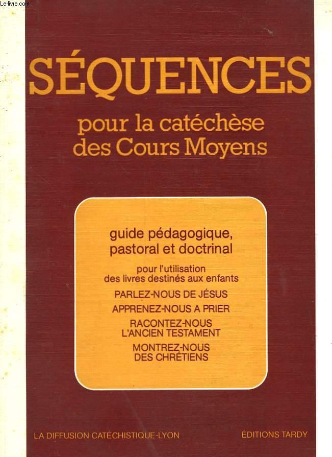 SEQUENCES POUR LA CATECHESE DES COURS MOYENS