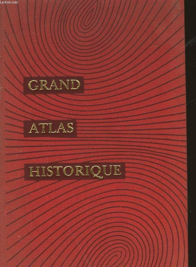 GRAND ATLAS HISTORIQUE