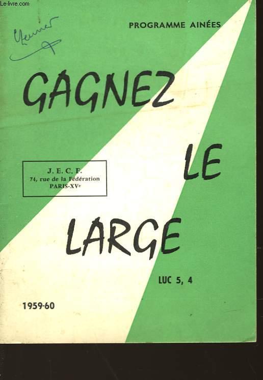 GAGNEZ LE LARGE