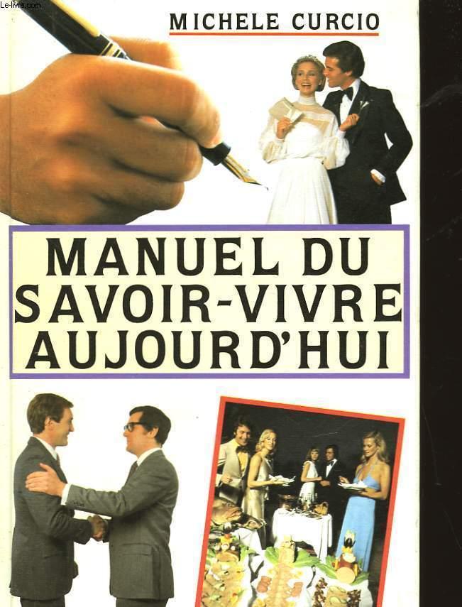 MANUEL DU SAVOIR-VIVRE AUJOURD'HUI