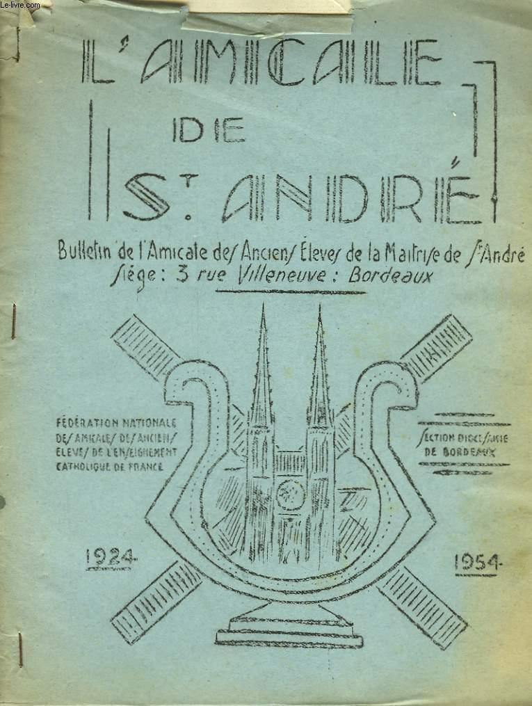 L'AMICALE DE ST ANDRE - BULLETIN DE L'AMICALE DES ANCIENS ELEVES DE LA MAITRISE DE ST ANDRE