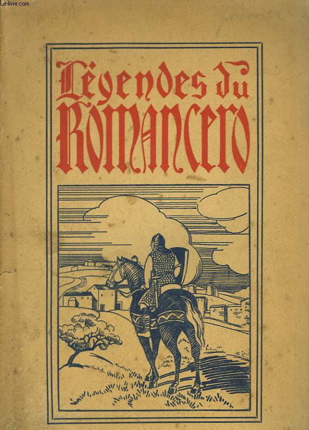LES LEGENDES DU ROMANCERO