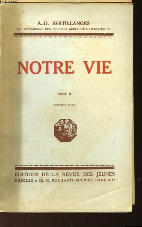 NOTRE VIE - TOME II
