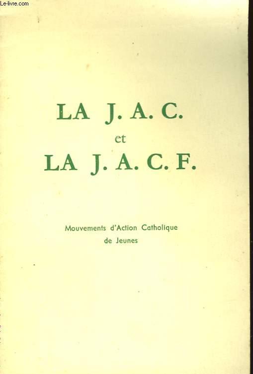 LA J.A.C. ET LA J.A.C.F.