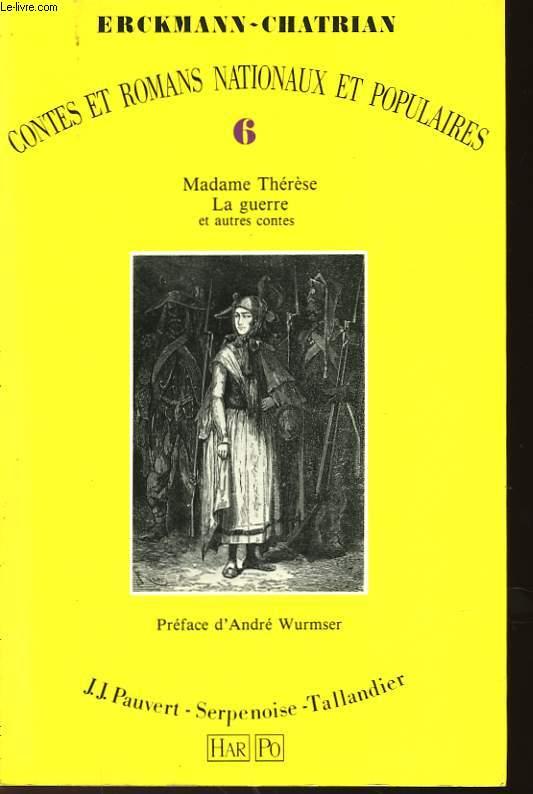 MADAME THERESE - VI - LA GUERRE