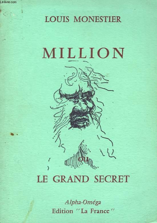 MILLION OU LE GRAND SECRET